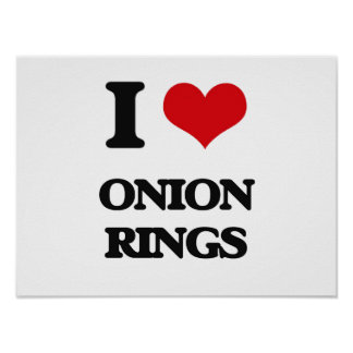 I Love Onion Rings Poster
