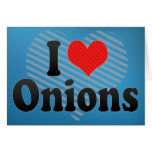 I Love Onions Cards
