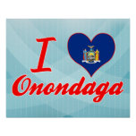 I Love Onondaga, New York Print