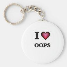 I Love Oops Keychain