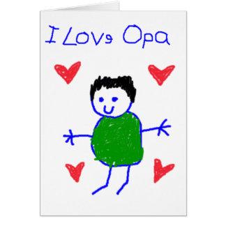 I Love Opa Greeting Card