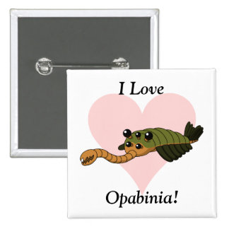 I Love Opabinia! Button