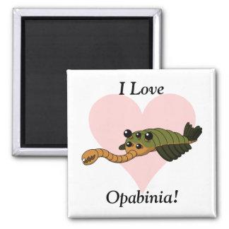 I Love Opabinia! Magnet