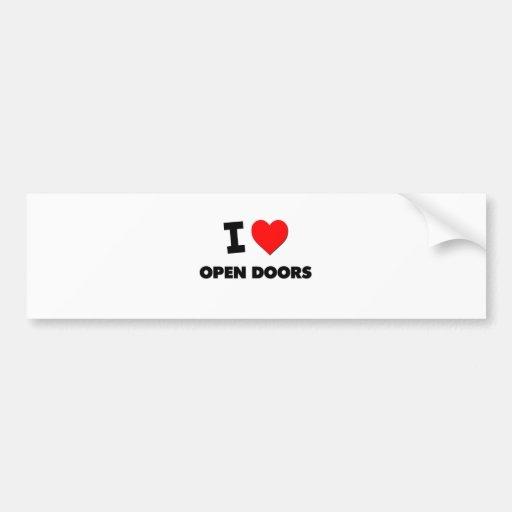 I Love Open Doors Bumper Sticker