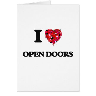 I Love Open Doors Greeting Card