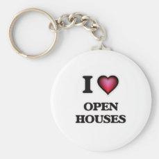 I Love Open Houses Keychain