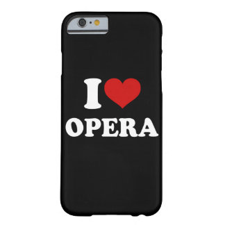 I Love Opera iPhone 6/6s Barely There iPhone 6 Case