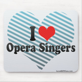 I Love Opera Singers Mouse Pads
