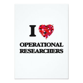 I love Operational Researchers 5x7 Paper Invitation Card
