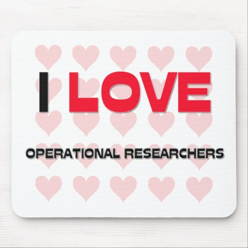 I LOVE OPERATIONAL RESEARCHERS MOUSE PAD