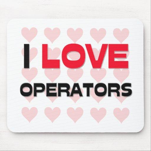 I LOVE OPERATORS MOUSE MATS