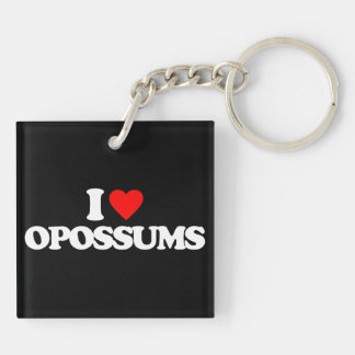 I LOVE OPOSSUMS Double-Sided SQUARE ACRYLIC KEYCHAIN