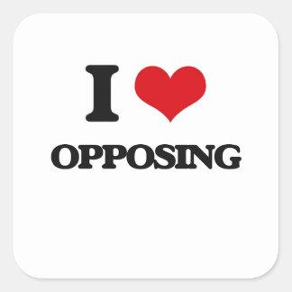 I Love Opposing Square Sticker