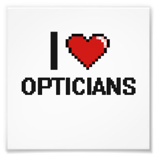 I love Opticians Photo Print