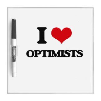 I Love Optimists Dry Erase Boards