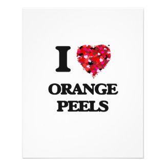 """I love Orange Peels 4.5"""" X 5.6"""" Flyer"""