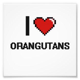 I love Orangutans Digital Design Photo Print