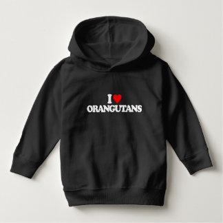 I LOVE ORANGUTANS HOODIE