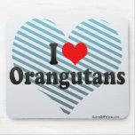 I Love Orangutans Mousepads