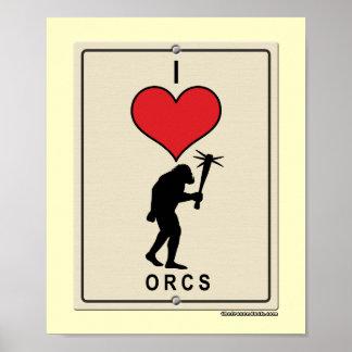 I Love Orcs Poster