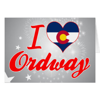 I Love Ordway, Colorado Greeting Card