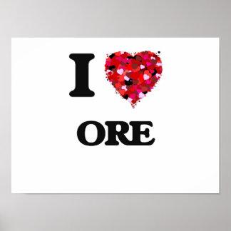 I Love Ore Poster