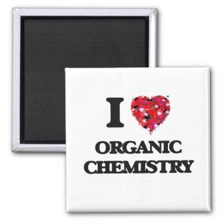 I Love Organic Chemistry 2 Inch Square Magnet