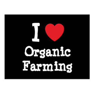 I love Organic Farming heart custom personalized Postcard