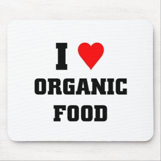 I love Organic Food Mouse Pads