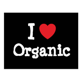 I love Organic heart custom personalized Postcards