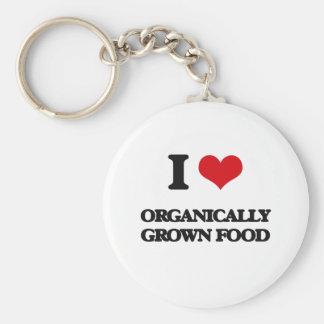 I Love Organically Grown Food Key Chain
