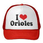 I Love Orioles Hat