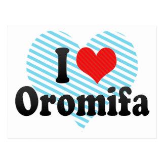 I Love Oromifa Postcard