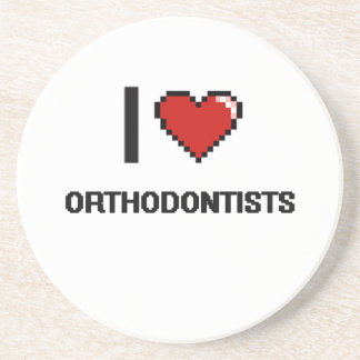 I love Orthodontists Coaster