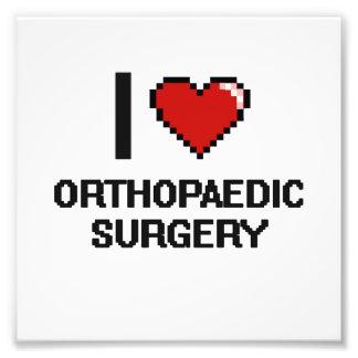 I Love Orthopaedic Surgery Digital Design Photo Print