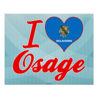I Love Osage, Oklahoma Posters