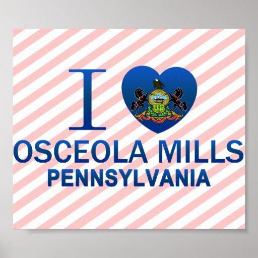 I Love Osceola Mills, PA Posters