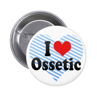 I Love Ossetic 2 Inch Round Button