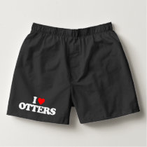 I LOVE OTTERS BOXERS