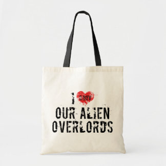 I Love Our Alien Overlords Tote Bag