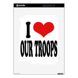 I Love Our Troops iPad 2 Decals