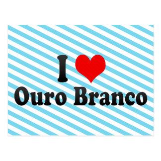 I Love Ouro Branco, Brazil Postcard