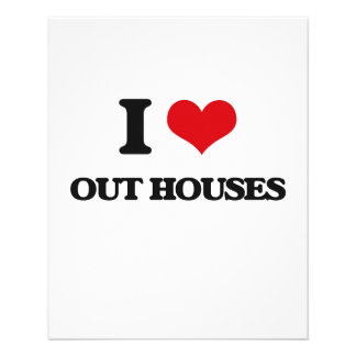"I love Out Houses 4.5"" X 5.6"" Flyer"