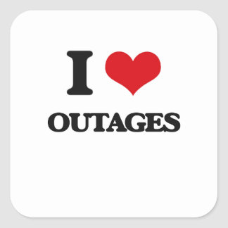 I Love Outages Square Sticker