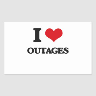 I Love Outages Rectangular Sticker