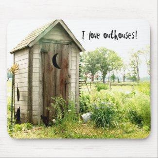 I love outhouses mousepad mousepad