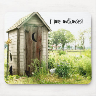 I love outhouses mousepad
