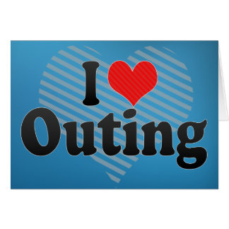 I Love Outing Card