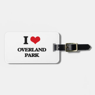 I love Overland Park Bag Tags