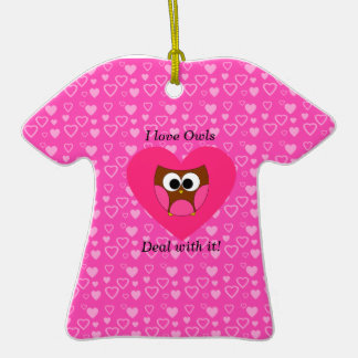 I love owls deal with it Double-Sided T-Shirt ceramic christmas ornament